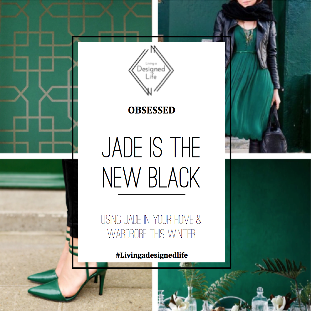 Obsessed: Jade is the New Black